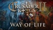 Crusader Kings II: Way of Life