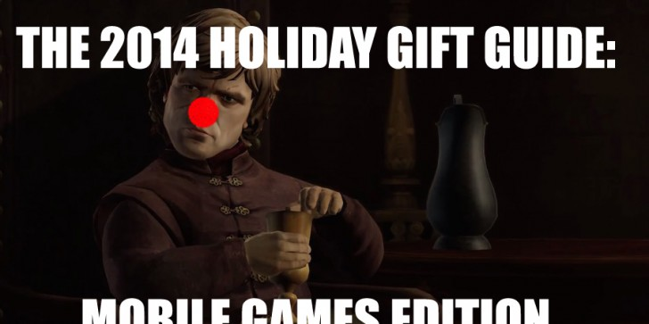 The 2014 Holiday Gift Guide: Mobile Games Edition - Because Wrapping Presents Is Really Hard