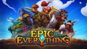 Epic Everything