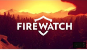 Firewatch Physical Edition will arrive soon