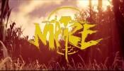 Maize - Trailer