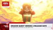 Dragon Quest Heroes 2 Gets Western Release Date - IGN News