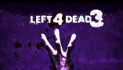 Left 4 Dead 3 Has Been Confirmed!