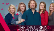The Disturbing Truth Behind Sister Wives