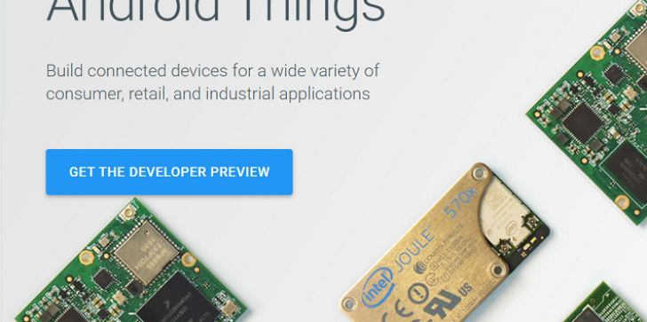 """Google News & Updates: Tech Giant Unveils Internet Of Things (IoT) OS """"Android Things"""", Replaces"""