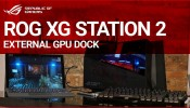 Hands on with the ROG XG Station 2 external GPU dock!