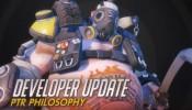 Developer Update   PTR Philosophy   Overwatch