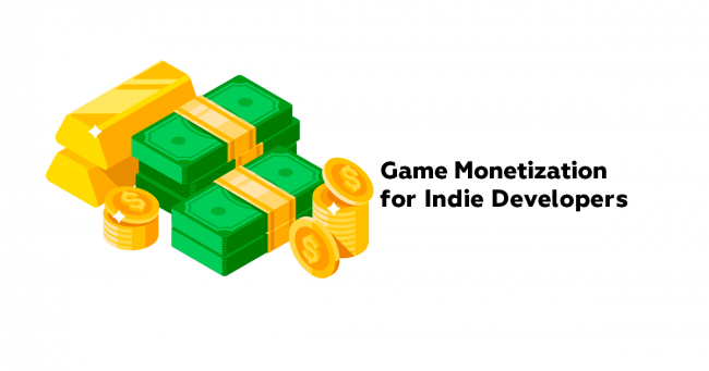 Game Monetization for Indie Developers